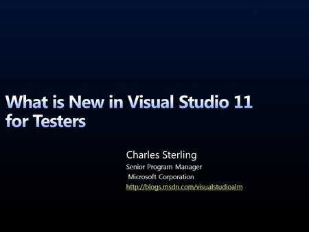 GSJGD. Agenda Review of what we delivered in Visual Studio 2010 + enhancements for Visual Studio 11 Paradigm Shift to Exploratory Testing Enhancements.