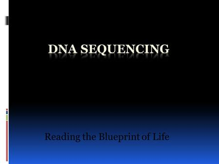 Reading the Blueprint of Life. Human Genome Program, U.S. Department of Energy, Genomics and Its Impact on Medicine and Society: A 2001 Primer, 2001.
