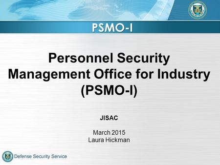 Personnel Security Management Office for Industry