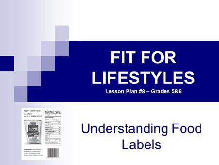 FIT FOR LIFESTYLES Lesson Plan #8 – Grades 5&6