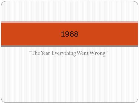"""The Year Everything Went Wrong"""