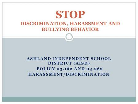 STOP DISCRIMINATION, HARASSMENT AND BULLYING BEHAVIOR