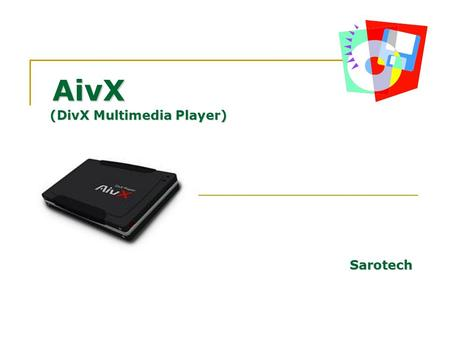 AivX (DivX Multimedia Player) Sarotech.