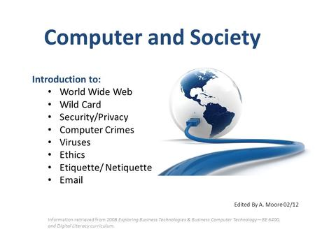 Computer and Society Introduction to: World Wide Web Wild Card