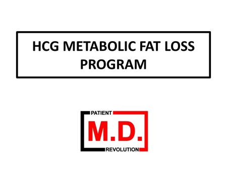 HCG METABOLIC FAT LOSS PROGRAM. WEEK 10 The Challenge of Adding More Foods.