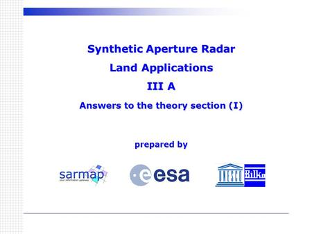 Introduction This SAR Land Applications Tutorial has three main components: Background and theory - an overview of the principles behind SAR remote sensing,
