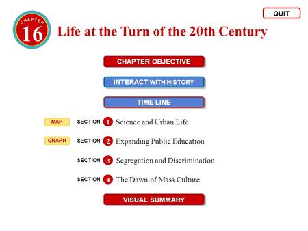 16 Life at the Turn of the 20th Century Science and Urban Life
