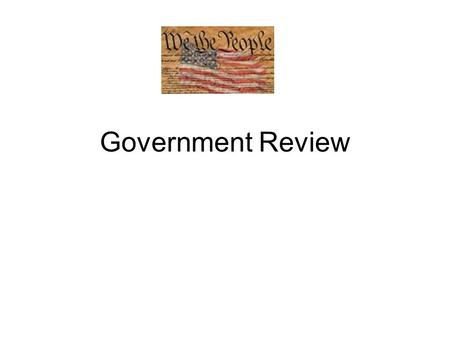 Government Review. Question 1 What was the first document used by the United States when it established our new government after the conclusion of the.
