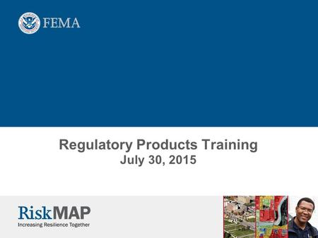 Regulatory Products Training July 30, 2015. 2 Introduction and Overview This training covers Regulatory Product Guidance and Technical Reference updates.