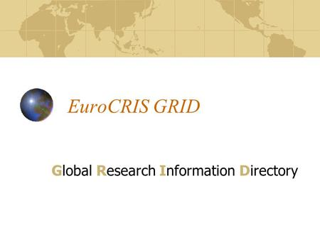 EuroCRIS GRID Global Research Information Directory.