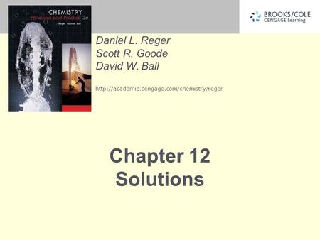 Daniel L. Reger Scott R. Goode David W. Ball  Chapter 12 Solutions.