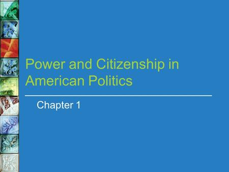 Power and Citizenship in American Politics