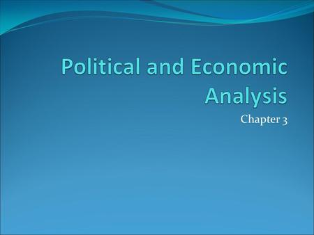 Political and Economic Analysis