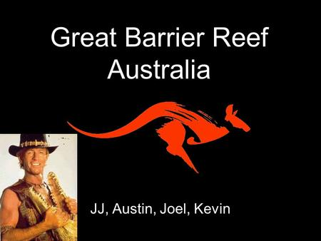 JJ, Austin, Joel, Kevin Great Barrier Reef Australia.