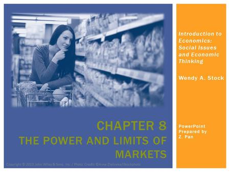 Chapter 8 The Power and Limits of Markets