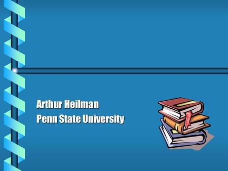 Arthur Heilman Penn State University. Principles of Reading Instruction b The ability to promote literacy (reading and writing proficiently) has a profound.