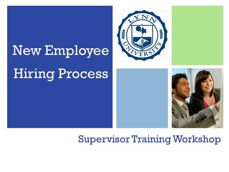 Supervisor Training Workshop New Employee Hiring Process.