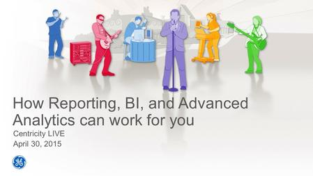 How Reporting, BI, and Advanced Analytics can work for you