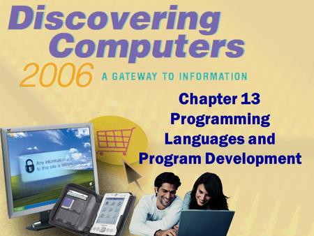 Chapter 13 Programming Languages and Program Development.