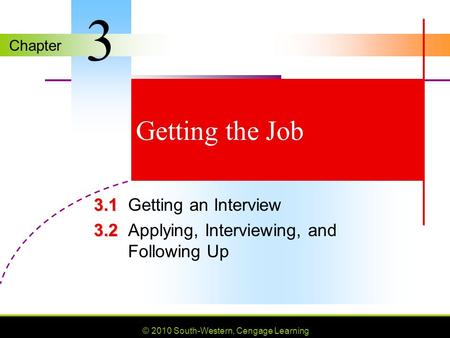 3 Getting the Job 3.1 Getting an Interview