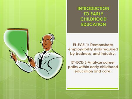 Early Childhood Care & Education (ECCE)
