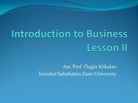 Introduction to Business Lesson II