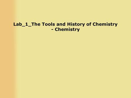 Lab_1_The Tools and History of Chemistry - Chemistry.