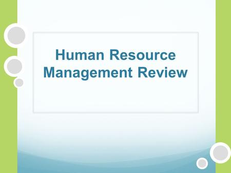 Human Resource Management Review