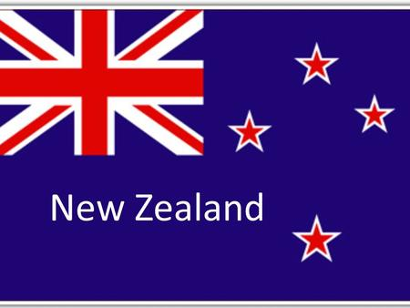 New Zealand. Physical North Island – forests and fertile lowlands – Active tectonic plates South Island – Larger, higher Mountains (Southern Alps)