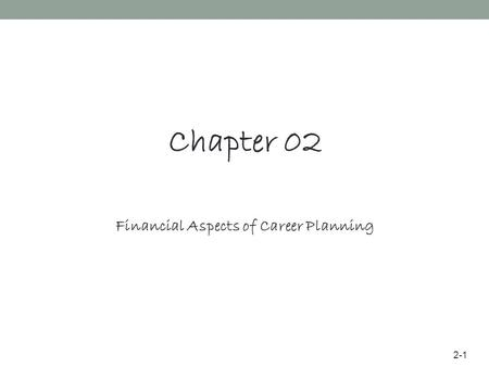 Financial Aspects of Career Planning