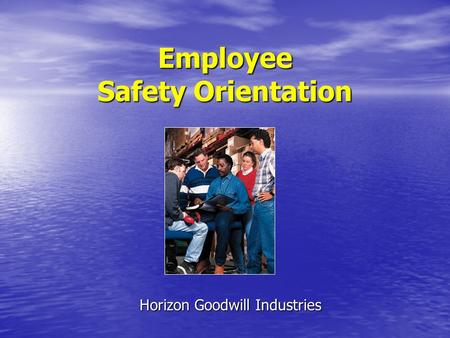 Employee Safety Orientation