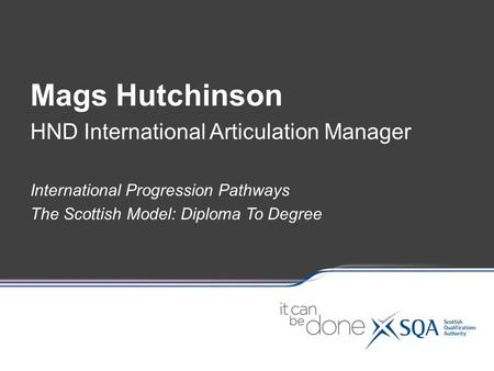 Mags Hutchinson HND International Articulation Manager