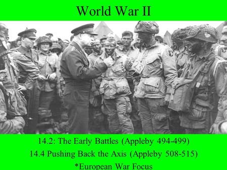 World War II 14.2: The Early Battles (Appleby )