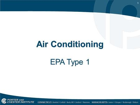 1 Air Conditioning EPA Type 1. 2 Type One Certification.