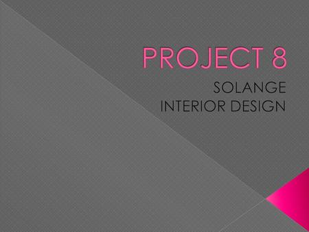  Launched in 6 of September in 2000, Solange interior design(SID) is devoted to share the latest and most luxury ideas and lifestyle products.  Since.
