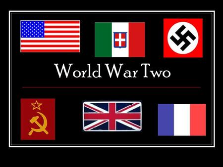 World War Two. Diplomatic Revolution Lebensraum – only Aryans are capable of building a great civilization Bolshevik Russia = weak Russia, SO Russia.
