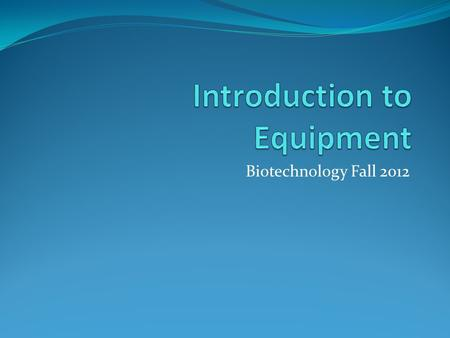Introduction to Equipment