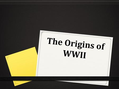 The Origins of WWII. A Return to Isolationism 0 After WWI Americans returned to Isolationism 0 America also tried to improve relations with Latin America.