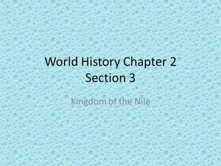 World History Chapter 2 Section 3