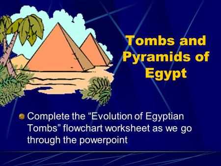 Tombs and Pyramids of Egypt