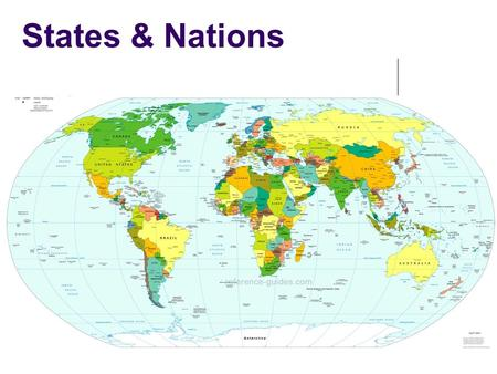 States & Nations. What is a State? Political Unit Sovereign government having ultimate governmental authority in an area States have the right to defend.