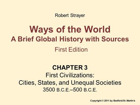 Ways of the World A Brief Global History with Sources First Edition