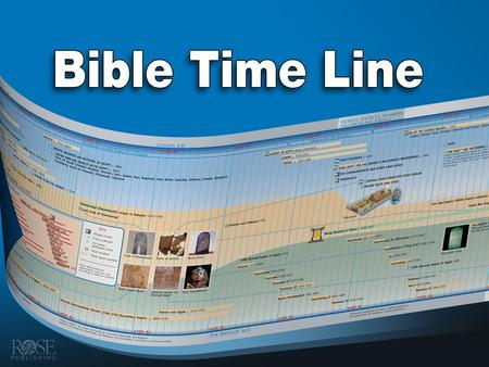 Bible Time Line Back to Main Menu Back to Main Menu.