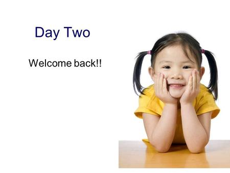 Day Two Welcome back!!. Working with Families Motivation to change Highly resistant families Rule of optimism Cultural diversity.