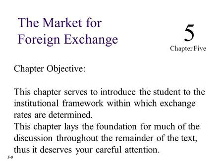 Chapter Outline Function and Structure of the FX Market
