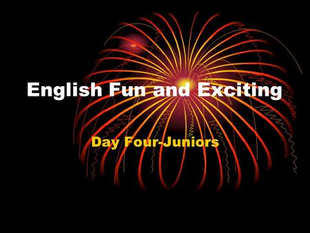 English Fun and Exciting