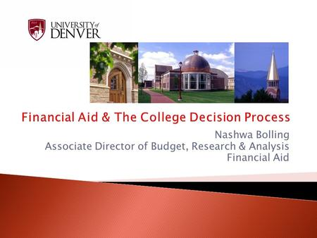 Financial Aid & The College Decision Process
