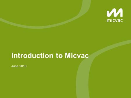 Introduction to Micvac