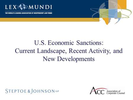 U.S. Economic Sanctions: Current Landscape, Recent Activity, and New Developments.
