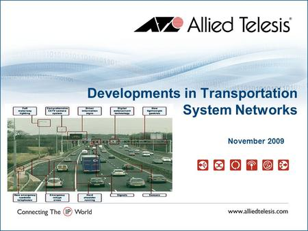 Developments in Transportation System Networks November 2009.